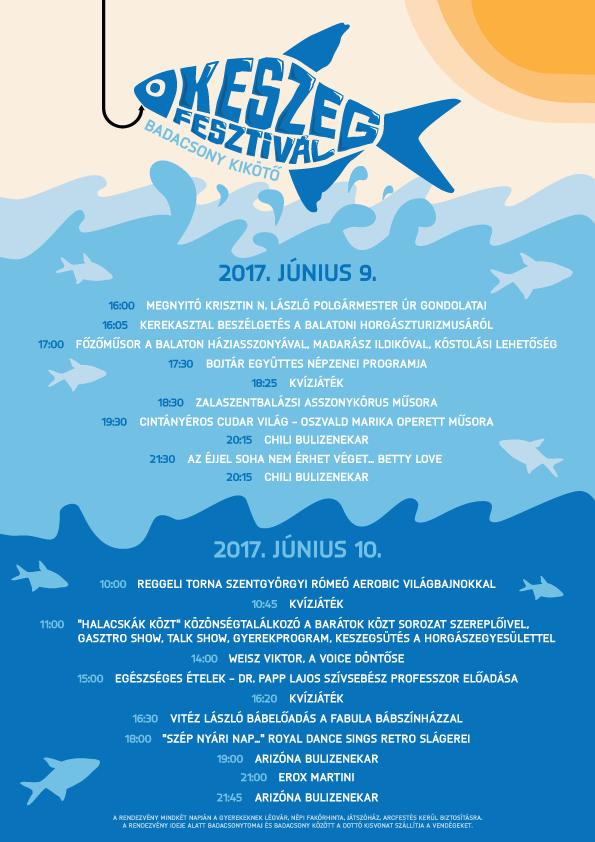 Keszeget eszeget Keszegfesztival program A keszeg a Balaton hala, a kéknyelű a Badacsony bora. Június második hétvégéjén van a Keszegfesztivál és A Kéknyelű Virágzás Ünnepe. Számtalan lehetőséget kínál a finom ételek és a remek nedűk kedvelőinek Badacsonytomajban.