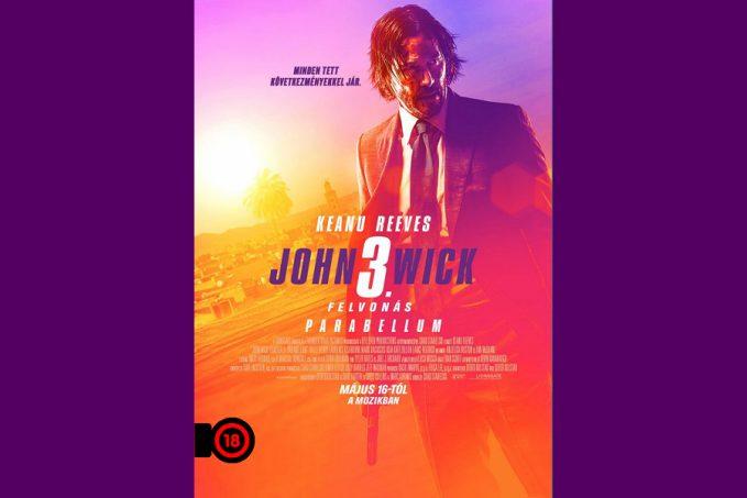 JOHN WICK 3. felvonás filmbemutató