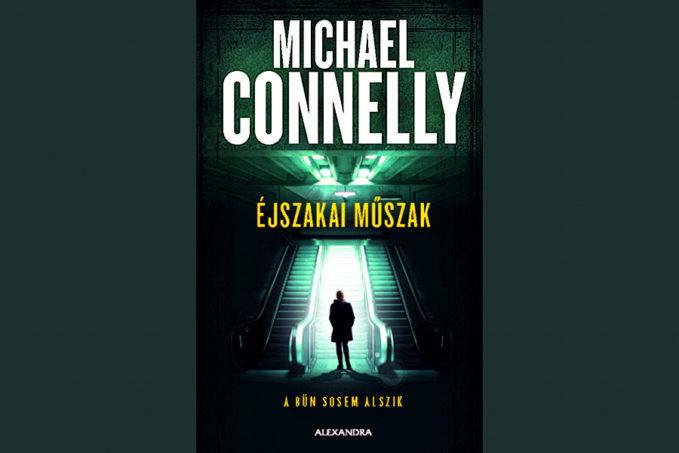 Michael Connelly Éjszakai Műszak könyvismertető