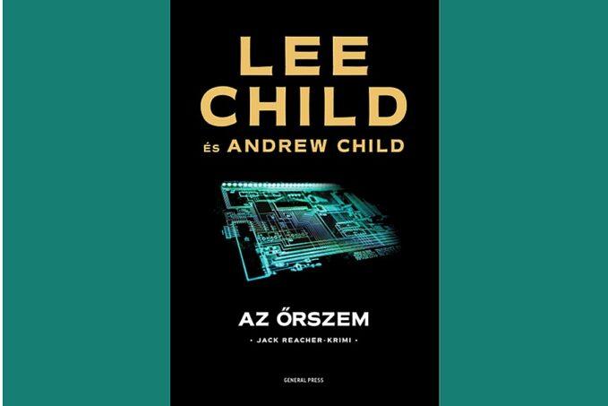 Lee Child: Őrszem könyvismertető
