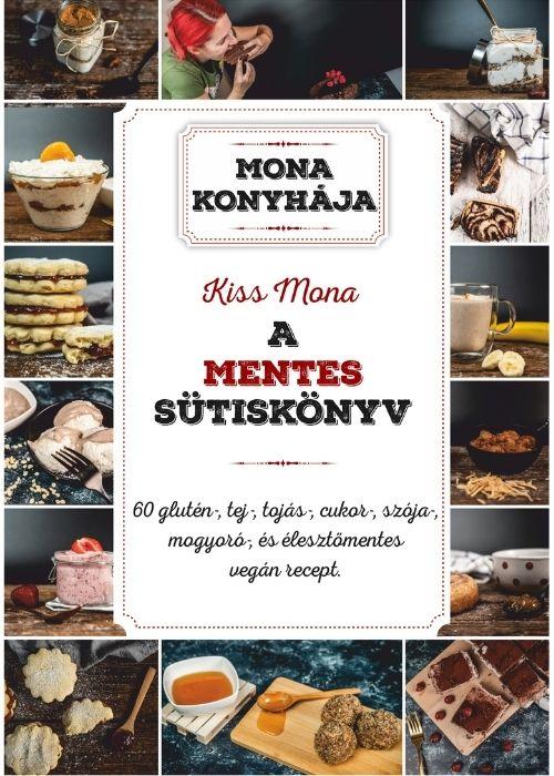 Kiss Mona Sutiskonyv Borito A mentes sütiskönyv ötlete akkor született meg, amikor szerzőjénél közel tíz éve cölikáliát diagnosztizáltak.
