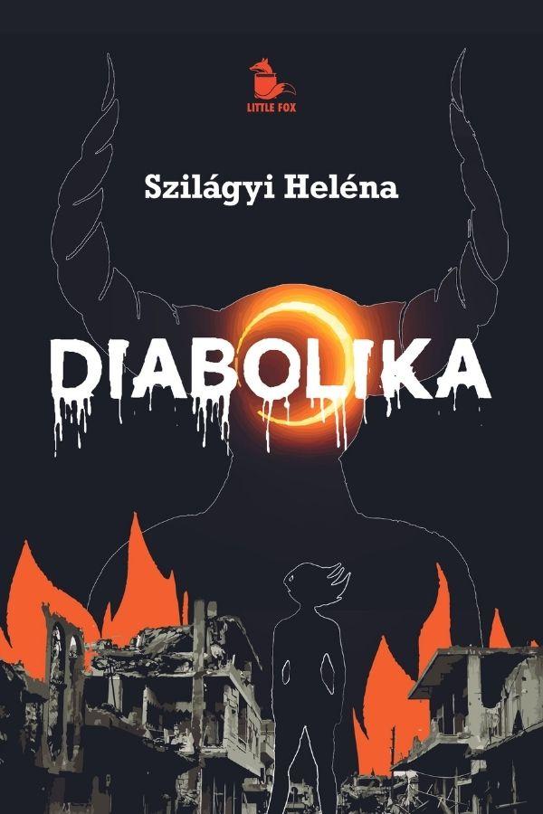 diabolika borito Szilágyi Heléna még egyetemista volt, amikor elkezdte Diabolika című, a varázsvilágba vezető fantasy regényét írni.